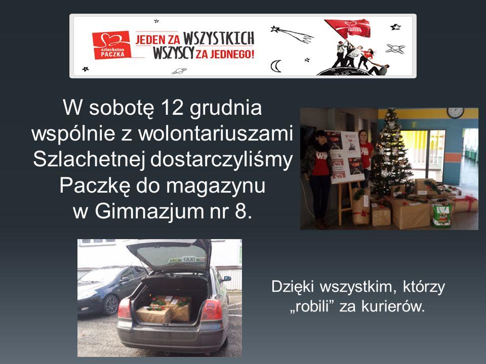 """W sobotę 12 grudnia wspólnie z wolontariuszami Szlachetnej dostarczyliśmy Paczkę do magazynu w Gimnazjum nr 8. Dzięki wszystkim, którzy """"robili"""" za ku"""