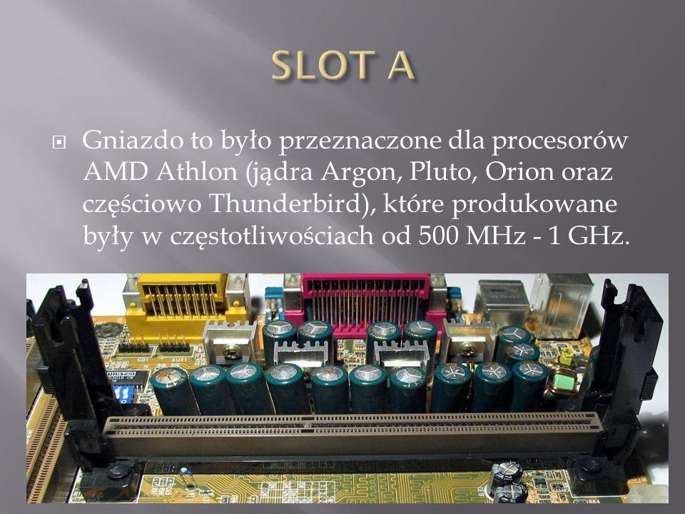  Gniazdo to było przeznaczone dla procesorów AMD Athlon (jądra Argon, Pluto, Orion oraz częściowo Thunderbird), które produkowane były w częstotliwościach od 500 MHz - 1 GHz.