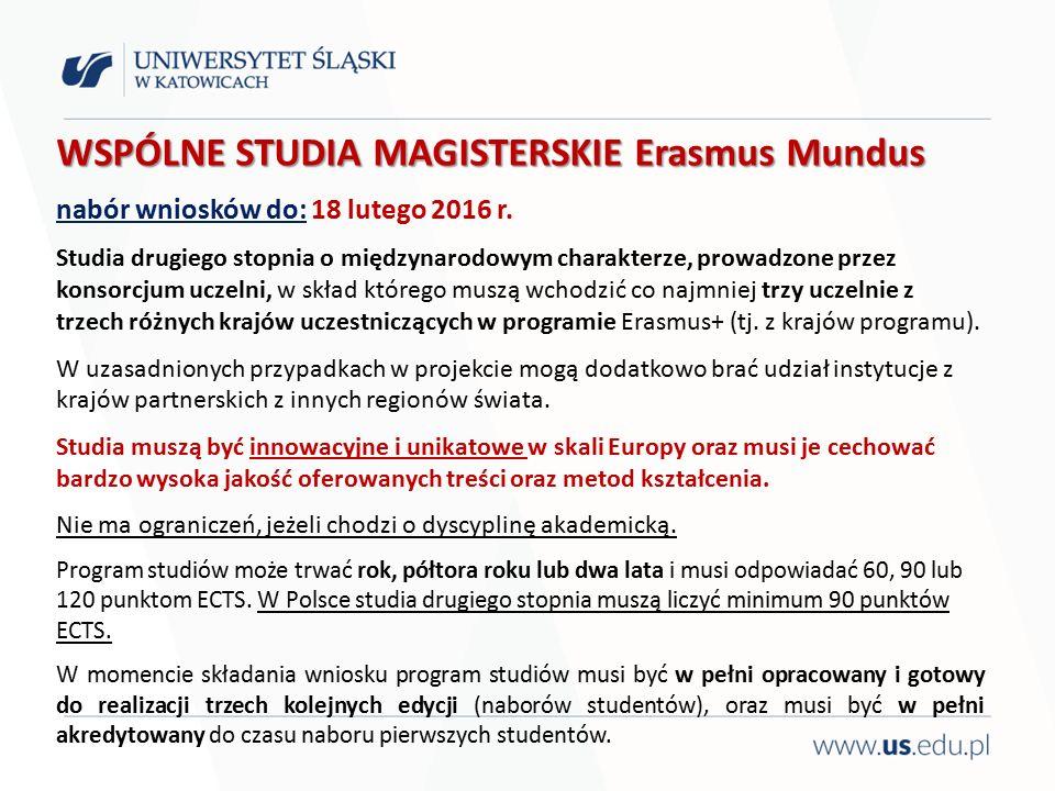 WSPÓLNE STUDIA MAGISTERSKIE Erasmus Mundus nabór wniosków do: 18 lutego 2016 r.