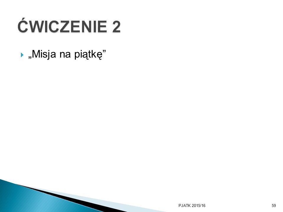 """ """"Misja na piątkę PJATK 2015/1659"""