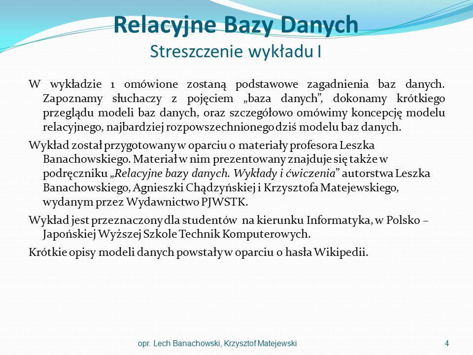 Pojęcie bazy danych opr. Lech Banachowski, Krzysztof Matejewski5