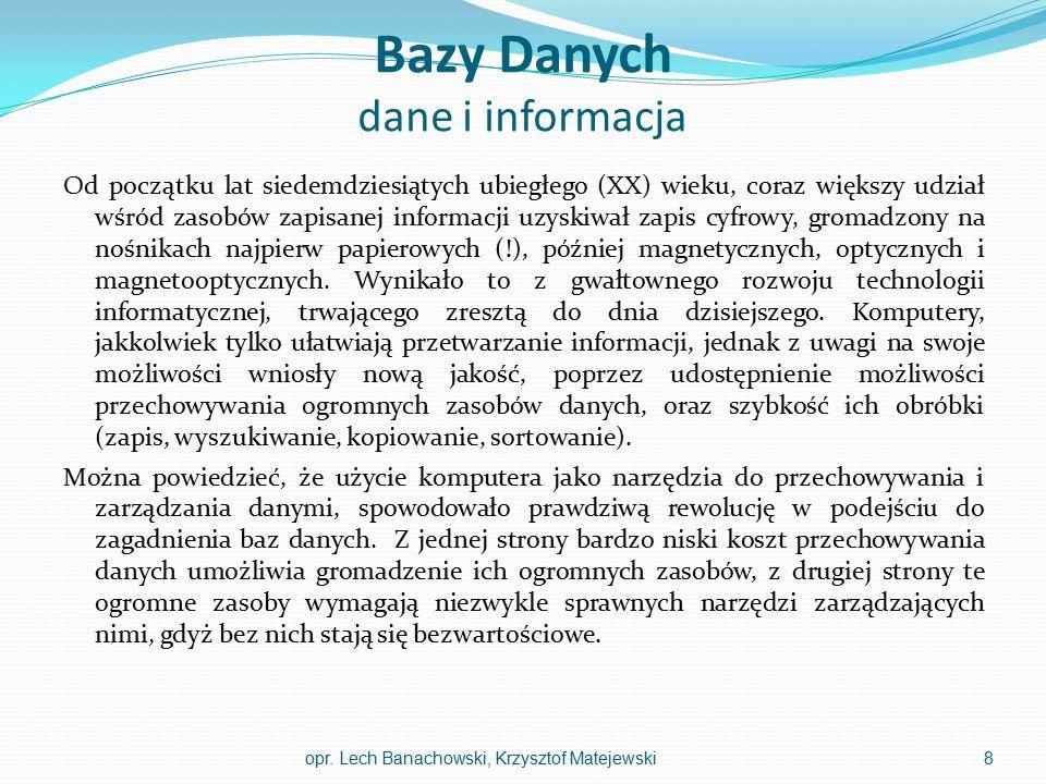 Część 3 wykładu I W trzeciej części wykładu zapoznacie się Państwo z obiektami, z których zbudowana jest relacyjna baza danych, oraz z rolą, jaką pełni baza danych w systemie informacyjnym.
