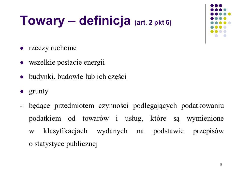9 Towary – definicja (art.