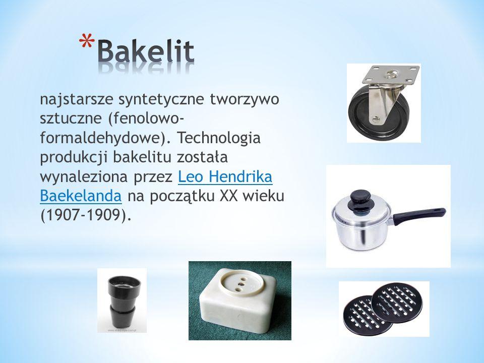 najstarsze syntetyczne tworzywo sztuczne (fenolowo- formaldehydowe). Technologia produkcji bakelitu została wynaleziona przez Leo Hendrika Baekelanda