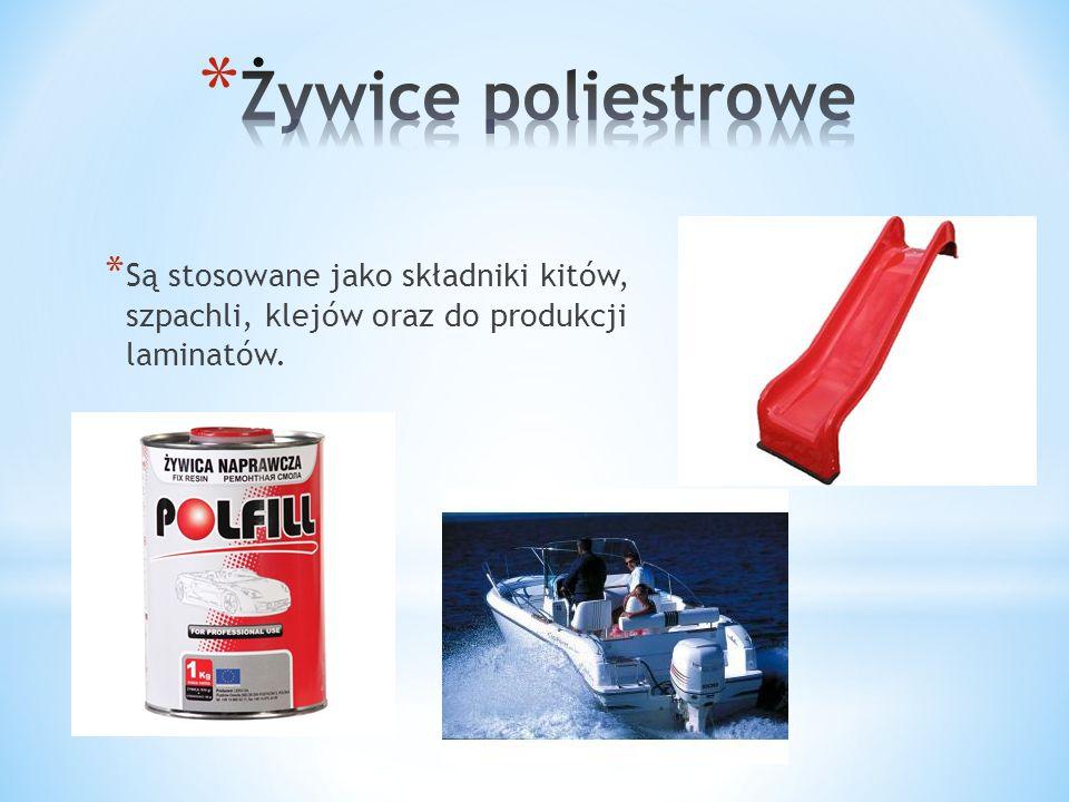 * Są stosowane jako składniki kitów, szpachli, klejów oraz do produkcji laminatów.