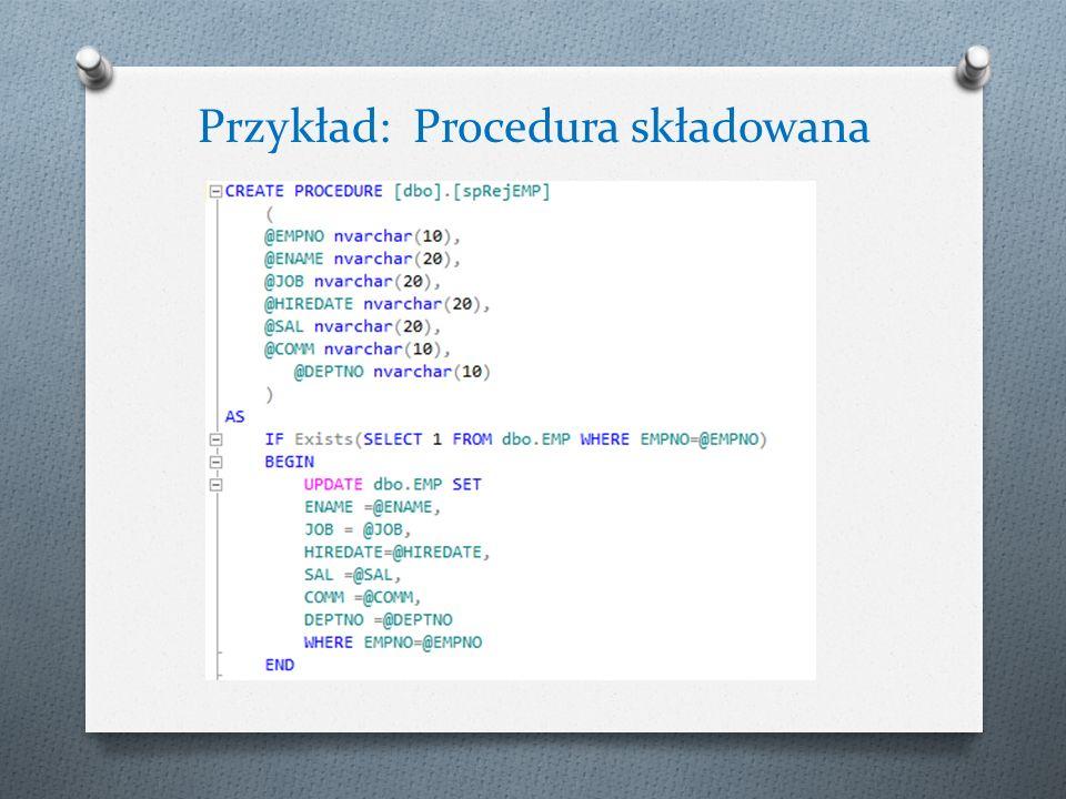 Przykład: Procedura składowana
