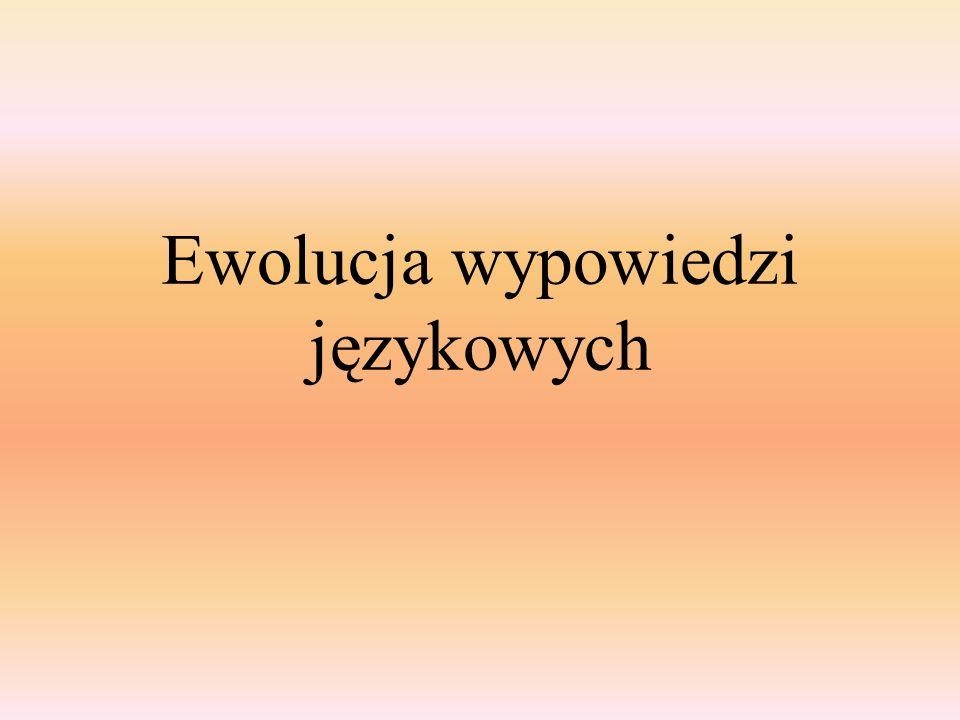 Ewolucja wypowiedzi językowych