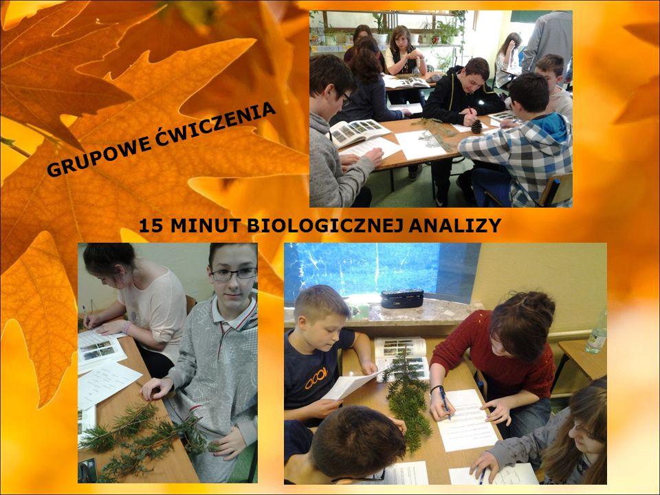 GRUPOWE ĆWICZENIA 15 MINUT BIOLOGICZNEJ ANALIZY
