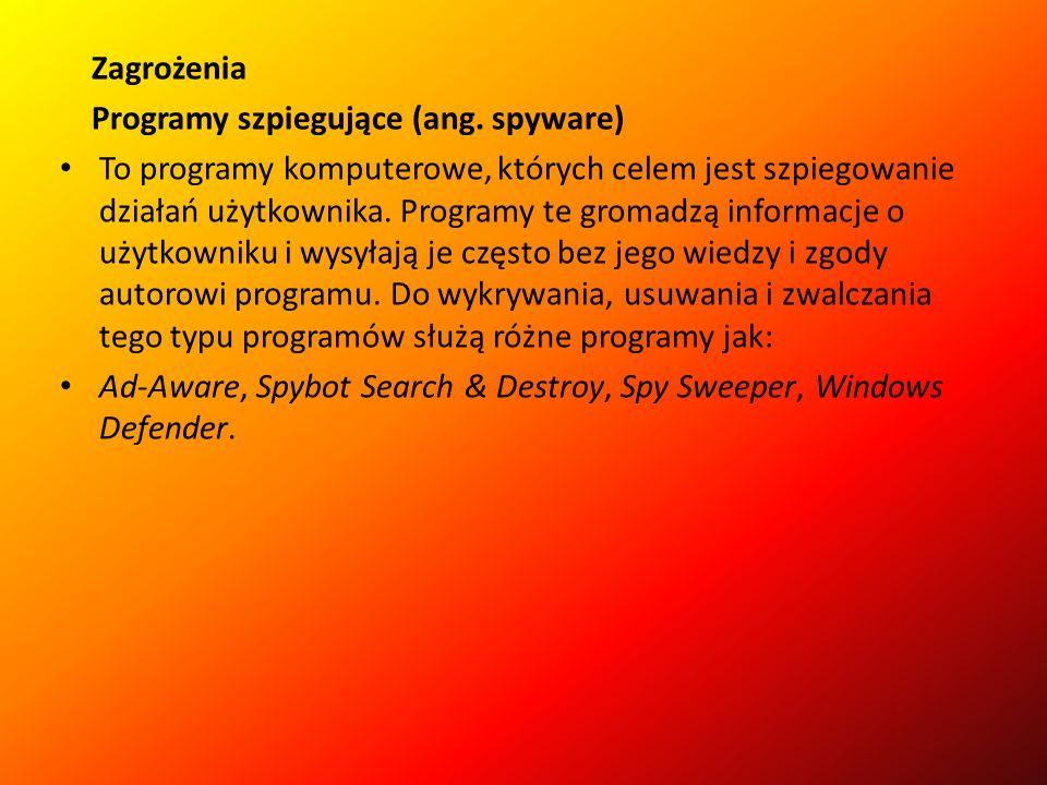 Zagrożenia Programy szpiegujące (ang.