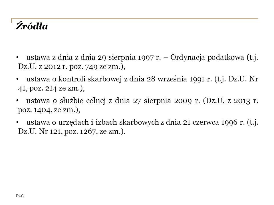 PwC Źródła ustawa z dnia z dnia 29 sierpnia 1997 r.