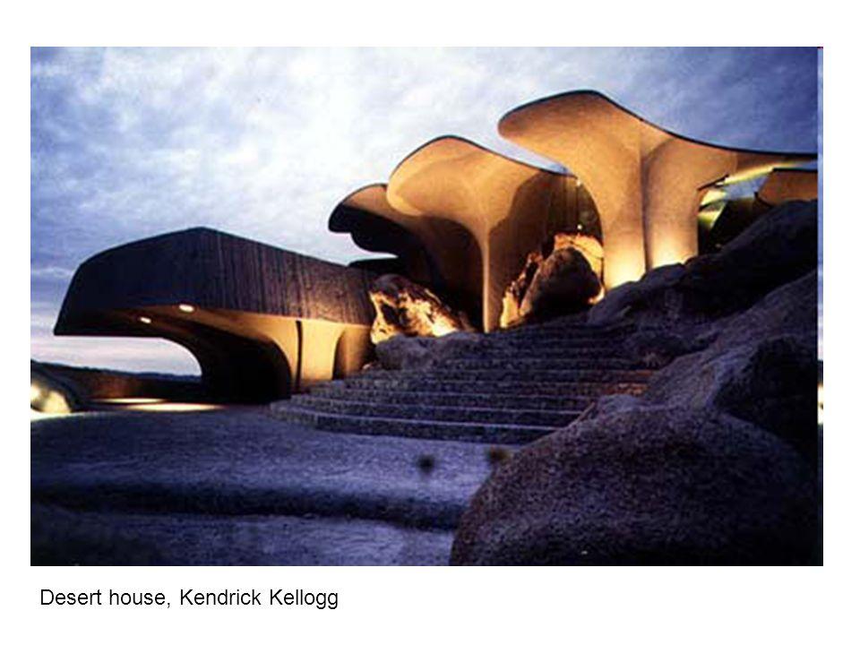 Desert house, Kendrick Kellogg