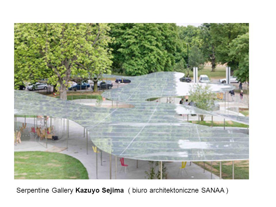Serpentine Gallery Kazuyo Sejima ( biuro architektoniczne SANAA )