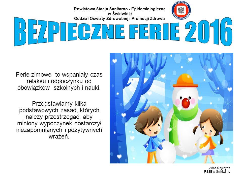 Ferie zimowe to wspaniały czas relaksu i odpoczynku od obowiązków szkolnych i nauki. Przedstawiamy kilka podstawowych zasad, których należy przestrzeg