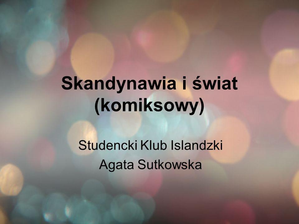 Skandynawia i świat (komiksowy) Studencki Klub Islandzki Agata Sutkowska