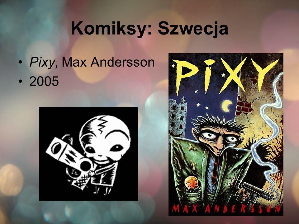 Komiksy: Szwecja Pixy, Max Andersson 2005