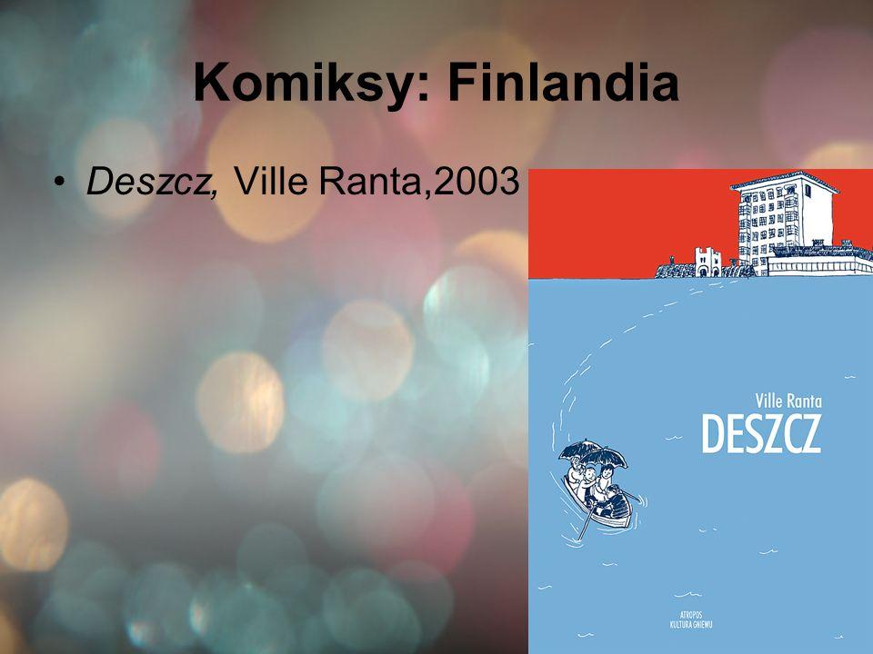 Komiksy: Finlandia Deszcz, Ville Ranta,2003