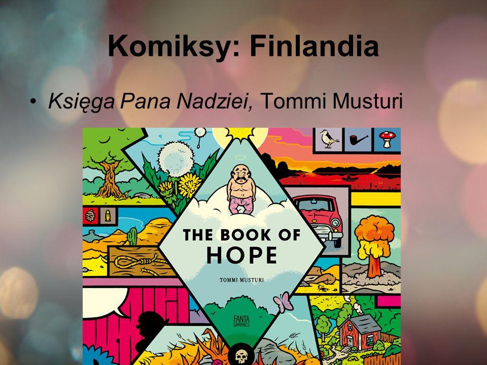 Komiksy: Finlandia Księga Pana Nadziei, Tommi Musturi