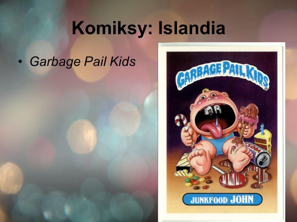 Komiksy: Islandia Garbage Pail Kids