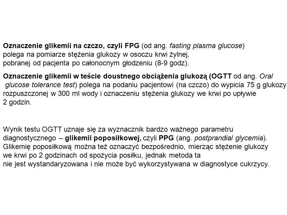 Oznaczenie glikemii w teście doustnego obciążenia glukozą (OGTT od ang. Oral glucose tolerance test) polega na podaniu pacjentowi (na czczo) do wypici