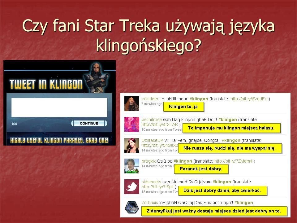 Czy fani Star Treka używają języka klingońskiego?