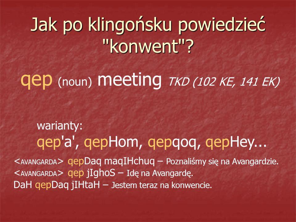 Jak po klingońsku powiedzieć