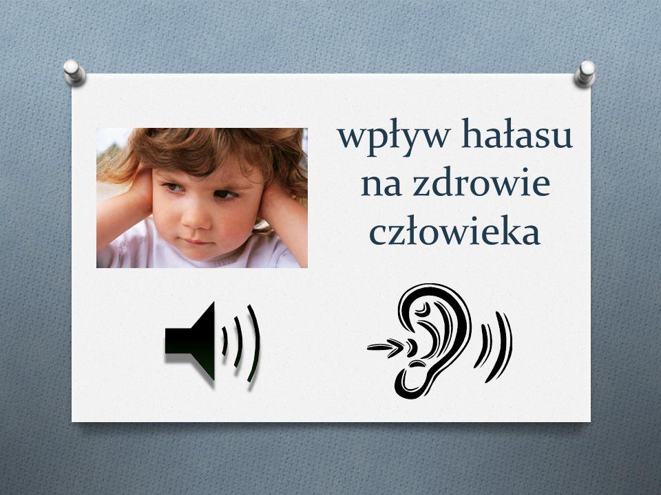 wpływ hałasu na zdrowie człowieka