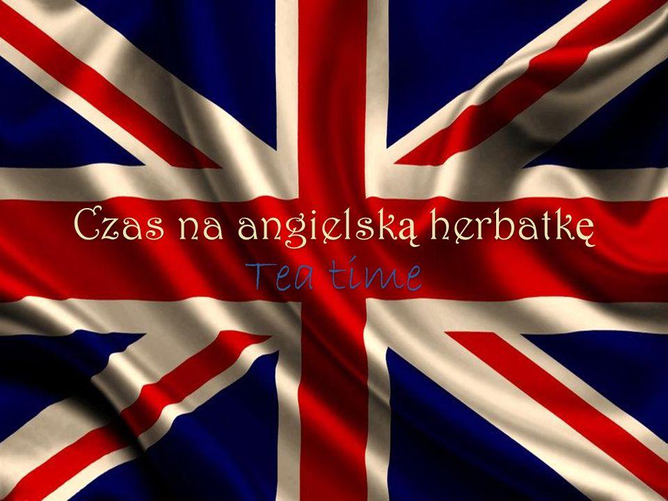 Czas na angielsk ą herbatk ę Tea time