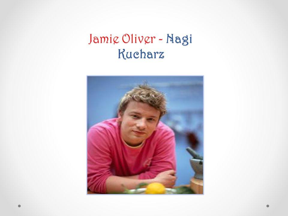Jamie Oliver - Nagi Kucharz