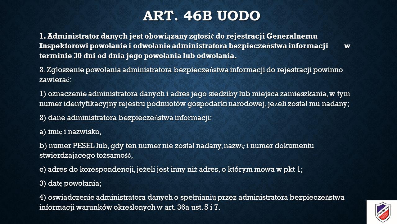 ART. 46B UODO 1.