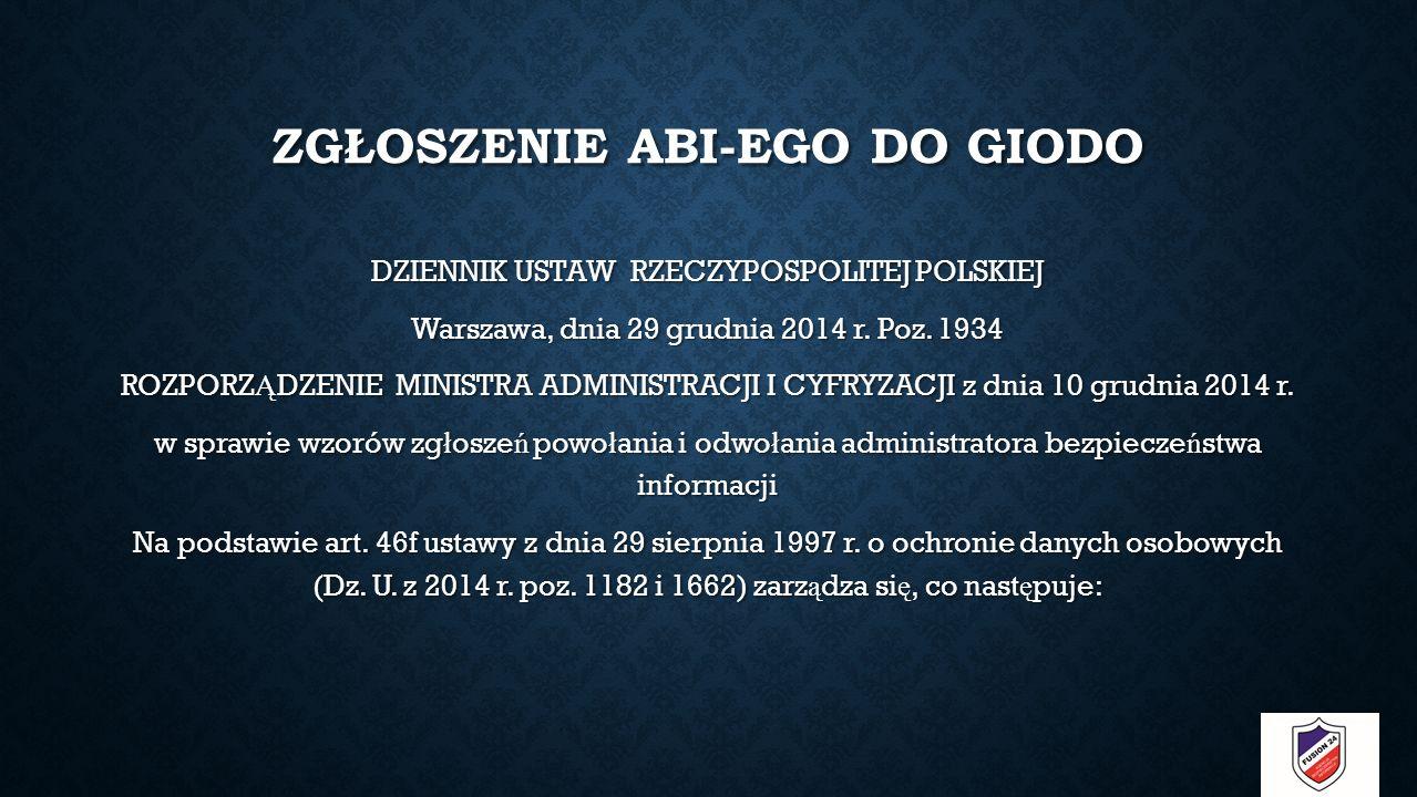 ZGŁOSZENIE ABI-EGO DO GIODO DZIENNIK USTAW RZECZYPOSPOLITEJ POLSKIEJ Warszawa, dnia 29 grudnia 2014 r.