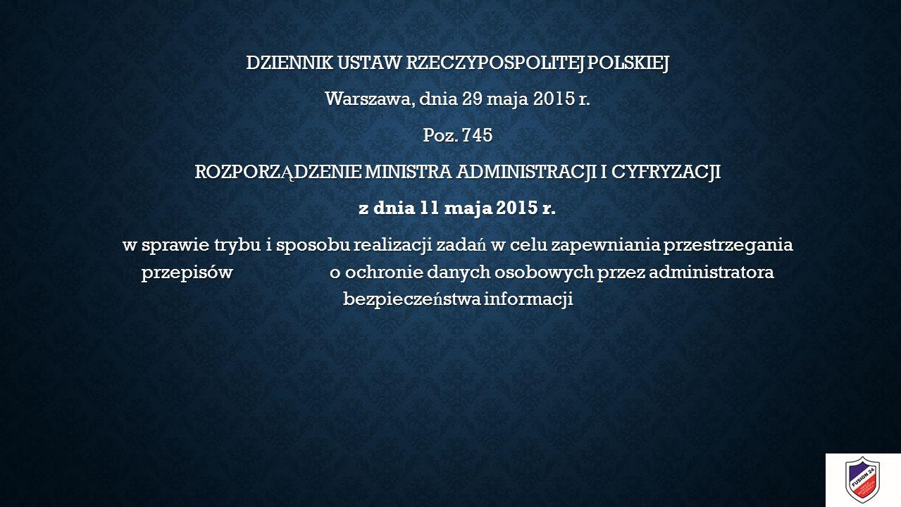 DZIENNIK USTAW RZECZYPOSPOLITEJ POLSKIEJ Warszawa, dnia 29 maja 2015 r.