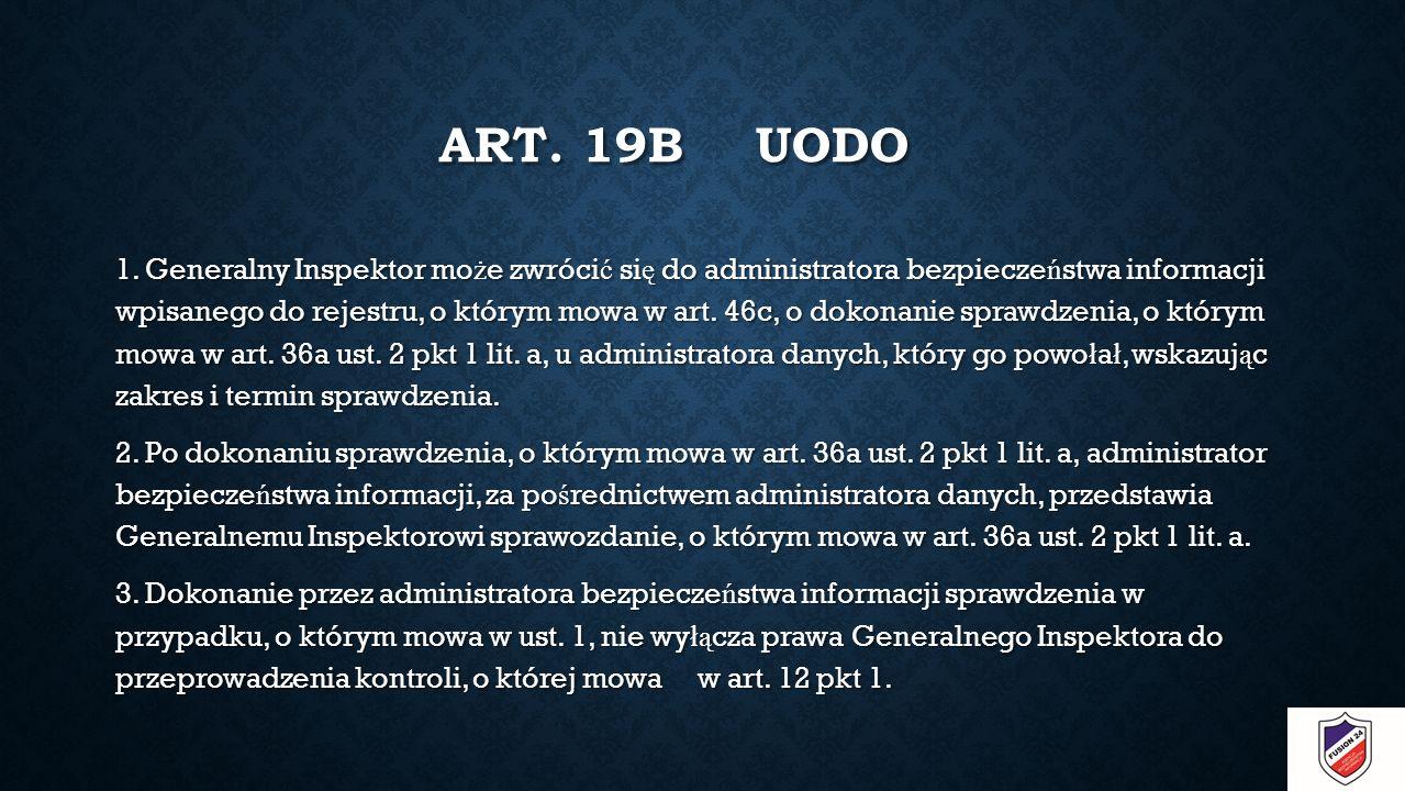 ART. 19B UODO 1.