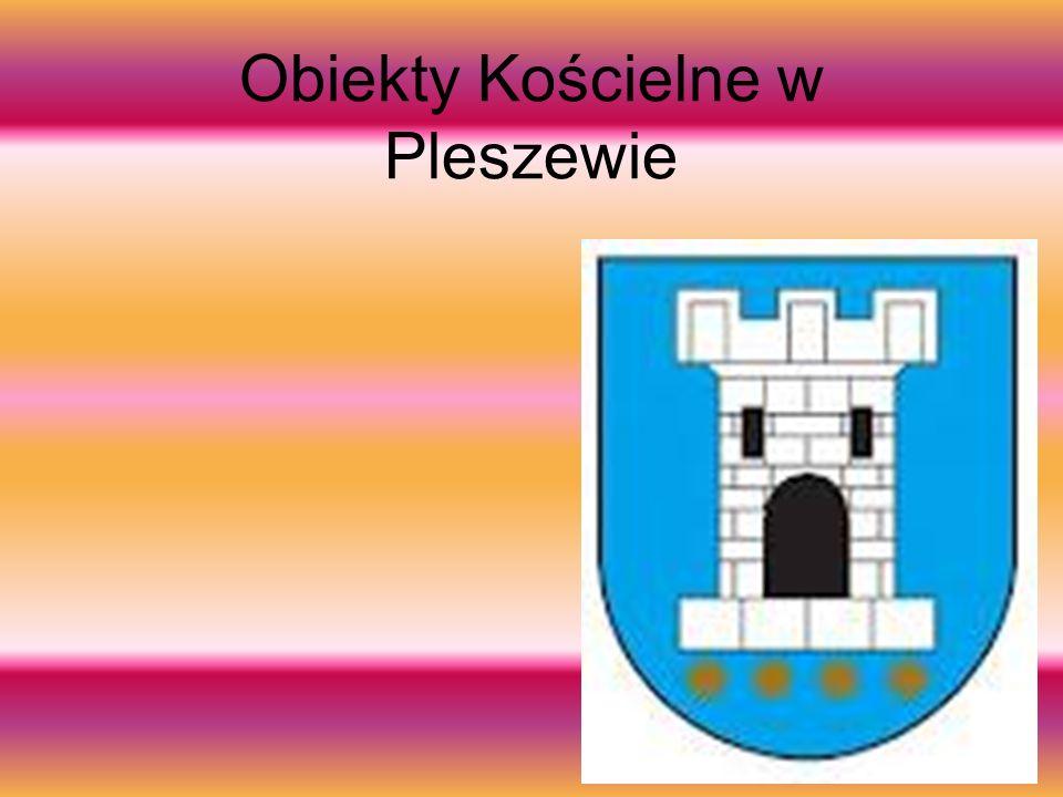 Obiekty Kościelne w Pleszewie