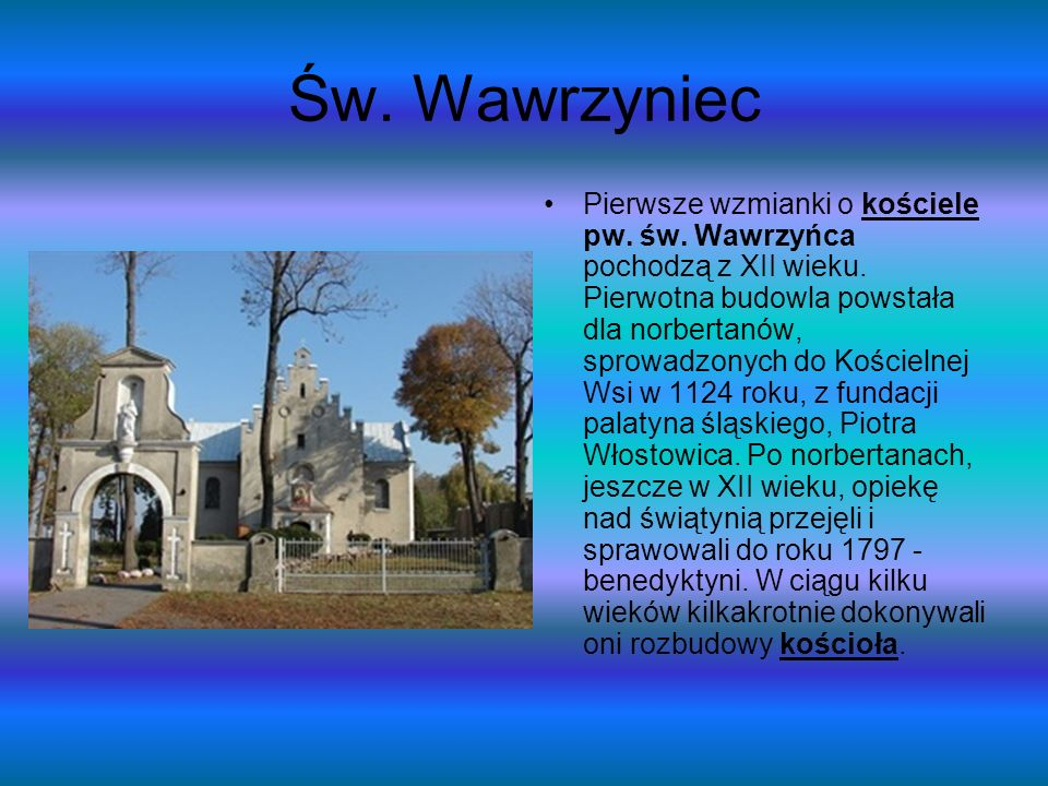 Św. Wawrzyniec Pierwsze wzmianki o kościele pw. św.