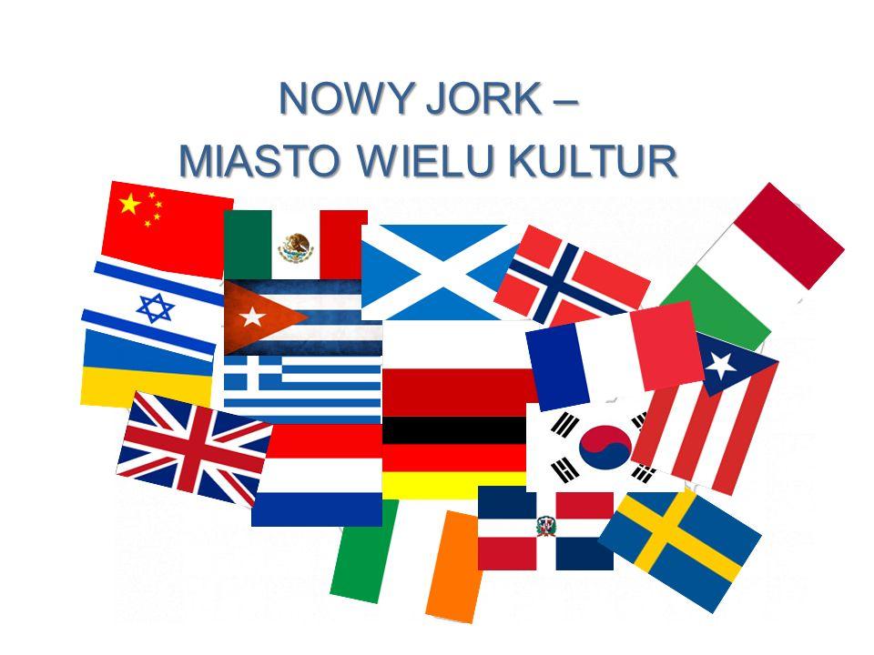 NOWY JORK – MIASTO WIELU KULTUR