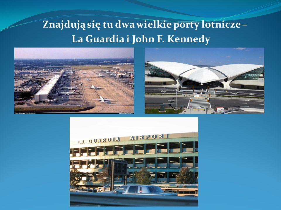 Znajdują się tu dwa wielkie porty lotnicze – La Guardia i John F. Kennedy
