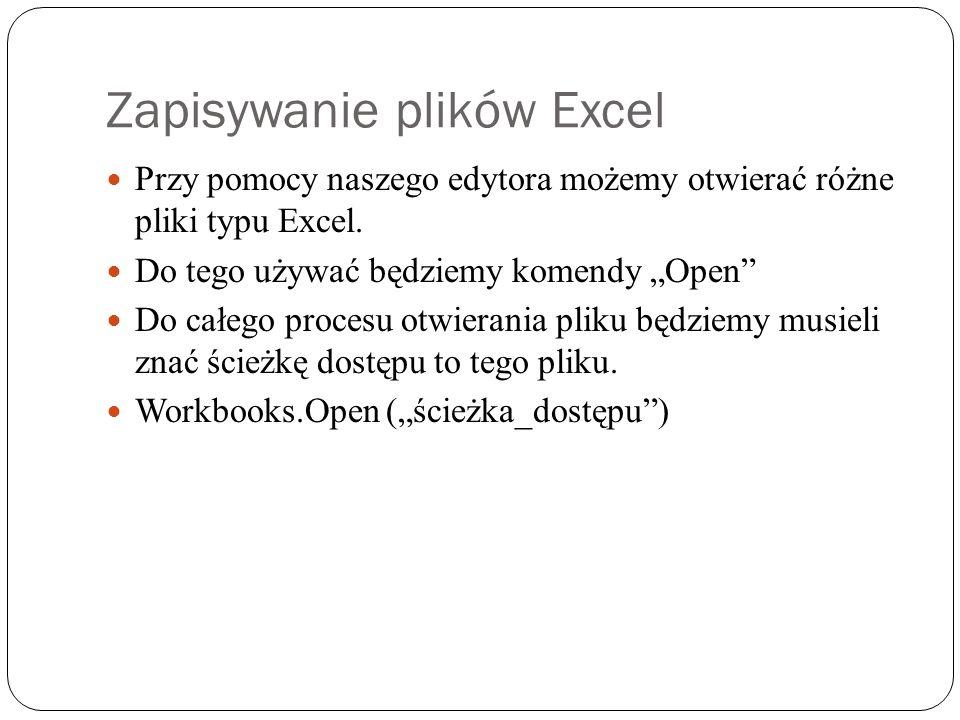 Zapisywanie plików Excel Przy pomocy naszego edytora możemy otwierać różne pliki typu Excel.