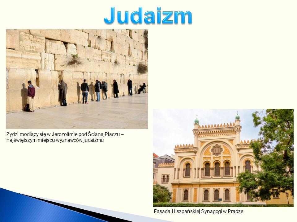 Żydzi modlący się w Jerozolimie pod Ścianą Płaczu – najświętszym miejscu wyznawców judaizmu Fasada Hiszpańskiej Synagogi w Pradze
