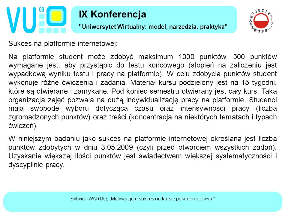 """Sylwia TWARDO, """"Motywacja a sukces na kursie pół-internetowym Sukces na platformie internetowej: Na platformie student może zdobyć maksimum 1000 punktów."""