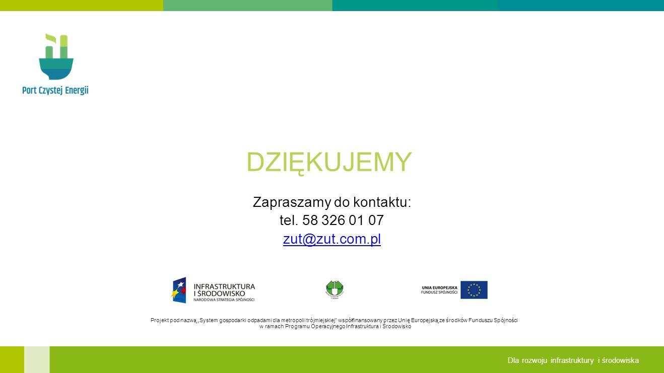"""Projekt pod nazwą """"System gospodarki odpadami dla metropolii trójmiejskiej współfinansowany przez Unię Europejską ze środków Funduszu Spójności w ramach Programu Operacyjnego Infrastruktura i Środowisko Dla rozwoju infrastruktury i środowiska DZIĘKUJEMY Zapraszamy do kontaktu: tel."""