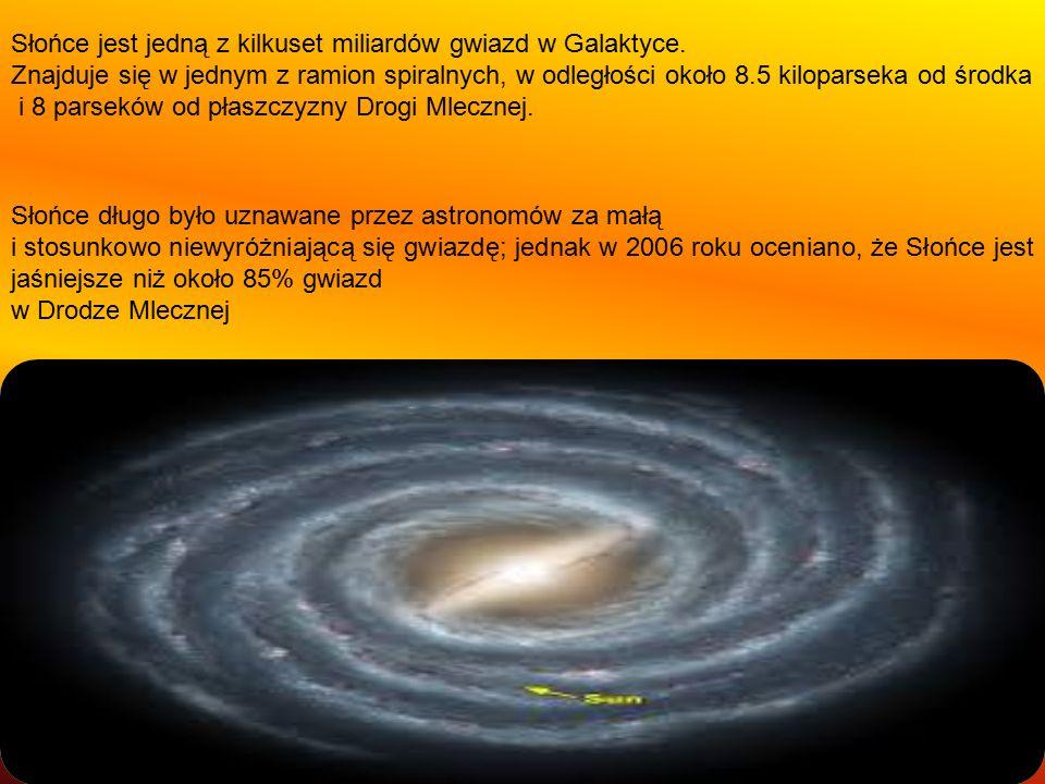 Słońce jest jedną z kilkuset miliardów gwiazd w Galaktyce. Znajduje się w jednym z ramion spiralnych, w odległości około 8.5 kiloparseka od środka i 8
