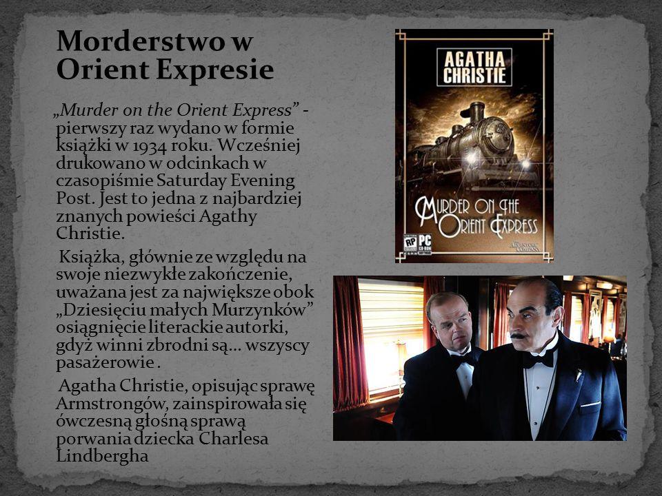 """Morderstwo w Orient Expresie """"Murder on the Orient Express"""" - pierwszy raz wydano w formie książki w 1934 roku. Wcześniej drukowano w odcinkach w czas"""