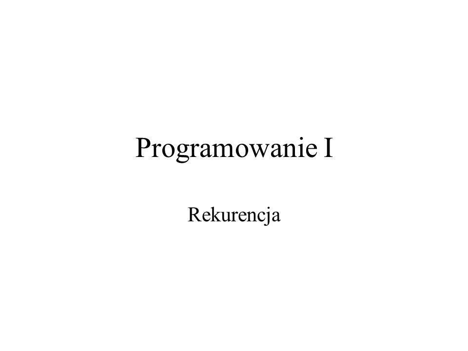 Programowanie I Rekurencja