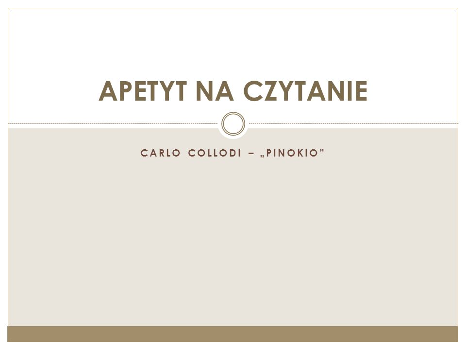 "CARLO COLLODI – ""PINOKIO"" APETYT NA CZYTANIE"