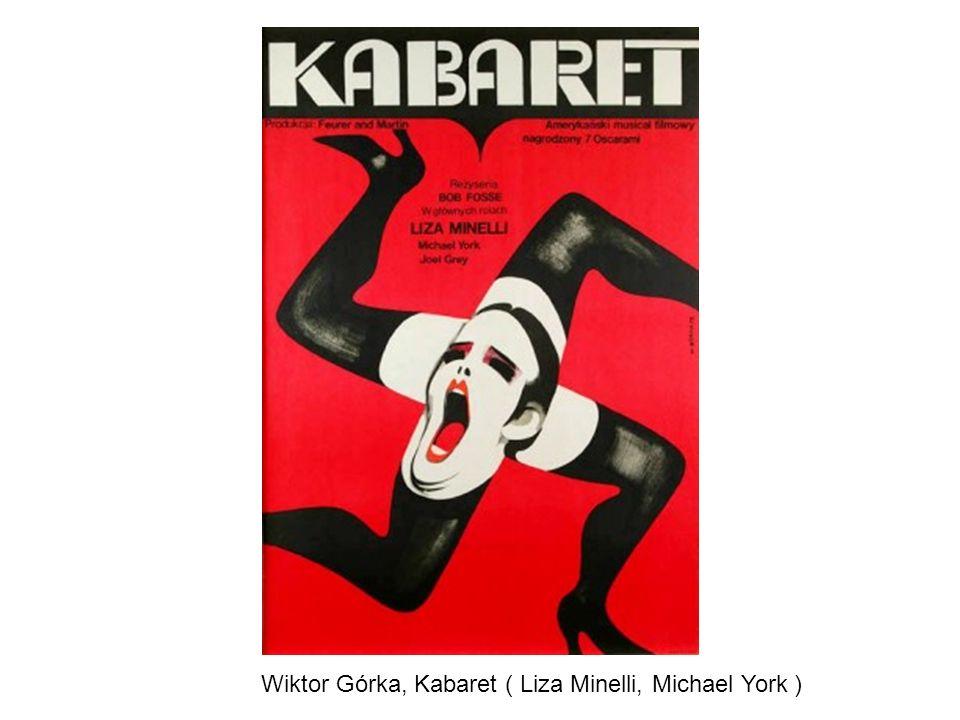 Wiktor Górka, Kabaret ( Liza Minelli, Michael York )