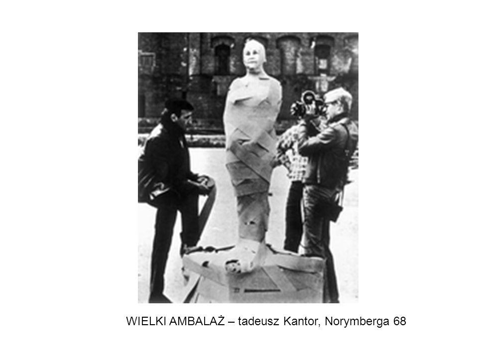 WIELKI AMBALAŻ – tadeusz Kantor, Norymberga 68