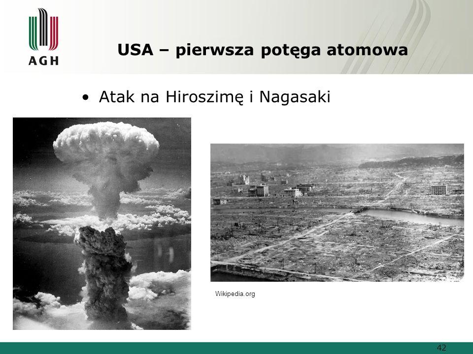USA – pierwsza potęga atomowa Atak na Hiroszimę i Nagasaki Wikipedia.org 42