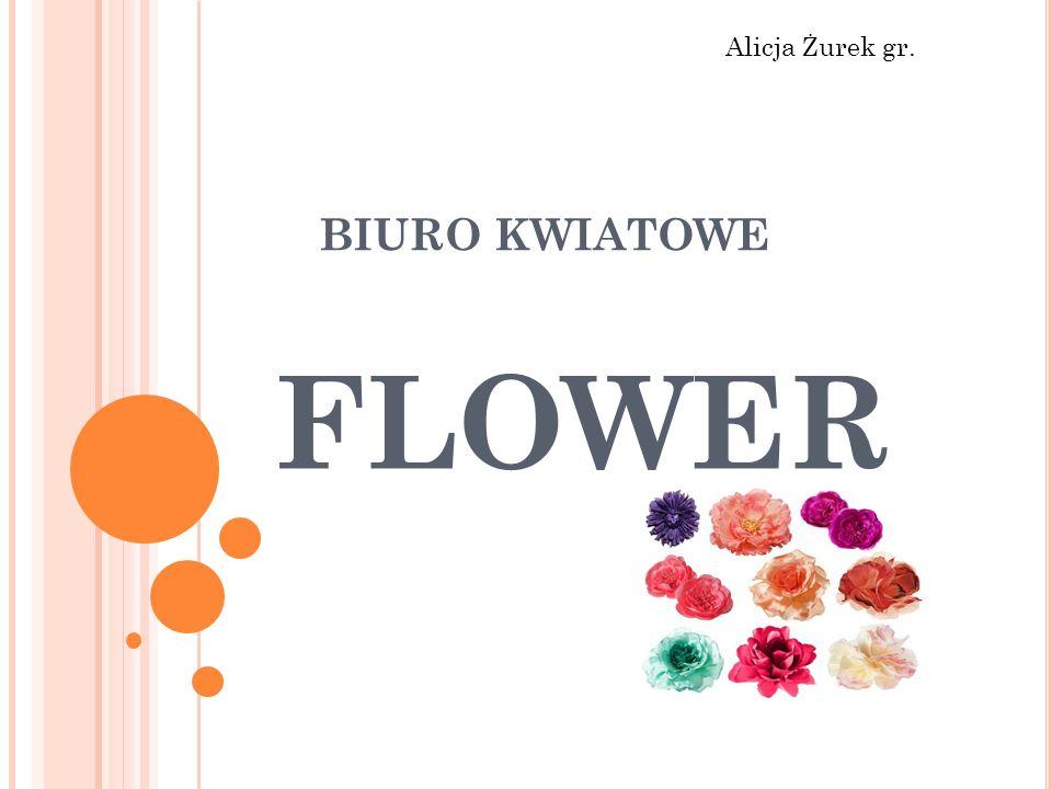 """DZIĘKUJEMY KONTAKT: CENTRALA BIURO KWIATOWE """"FLOWER UL.P.SKARGI 34 55-004 WROCŁAW"""