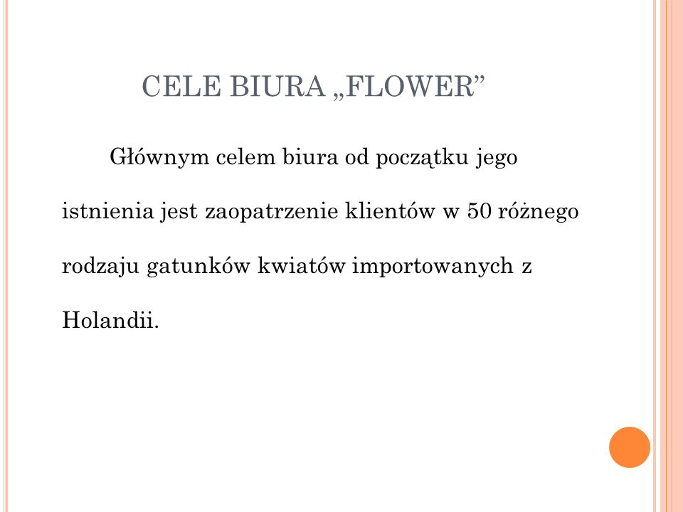 """HISTORIA BIURA Biuro kwiatowe """"FLOWER powstało w 1997 roku we Wrocławiu."""