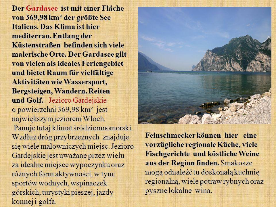 Der Gardasee ist mit einer Fläche von 369,98 km² der größte See Italiens. Das Klima ist hier mediterran. Entlang der Küstenstraßen befinden sich viele